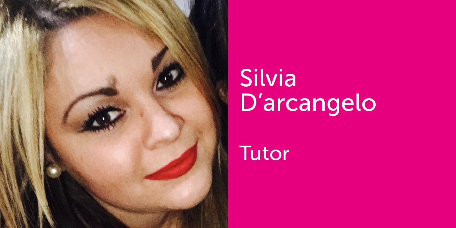 Silvia D'Arcangelo - Tutor